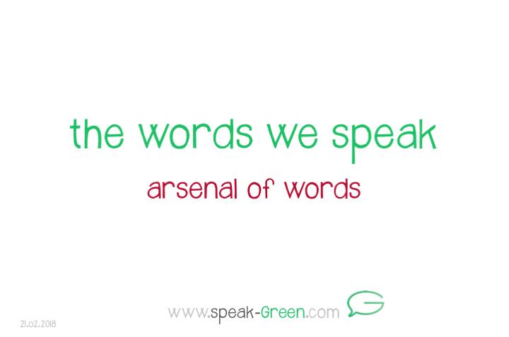 2018-02-21 - the words we speak