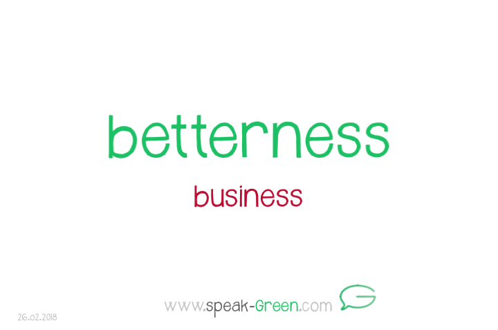 2018-02-26 - betterness