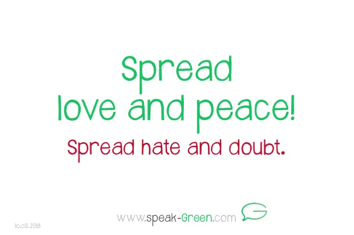 2018-03-10 - spread love and peace