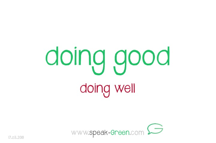 2018-03-17 - doing good