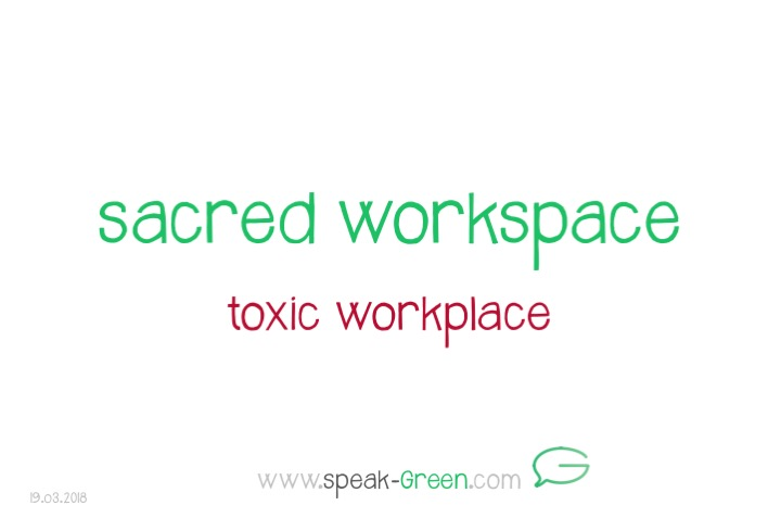 2018-03-19 - sacred workspace
