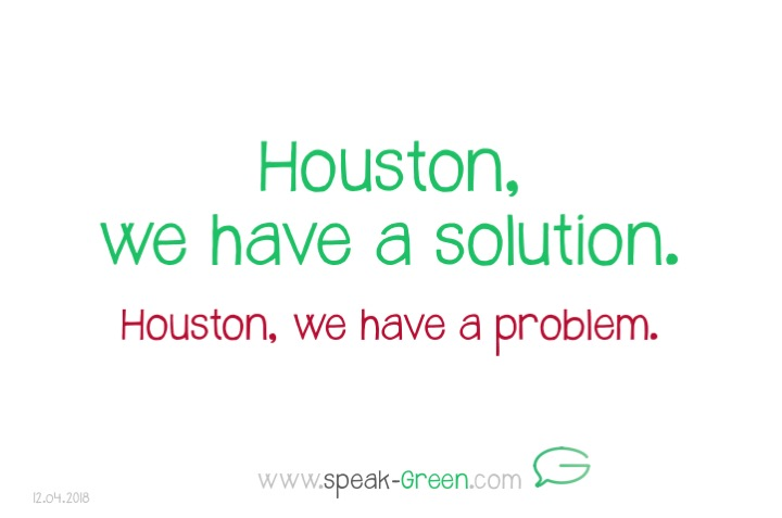 2018-04-12 - Houston, we have a solution