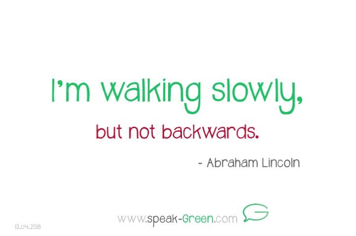 2018-04-13 - I'm walking slowly