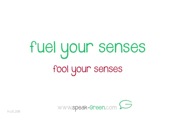 2018-05-14 - fuel your senses