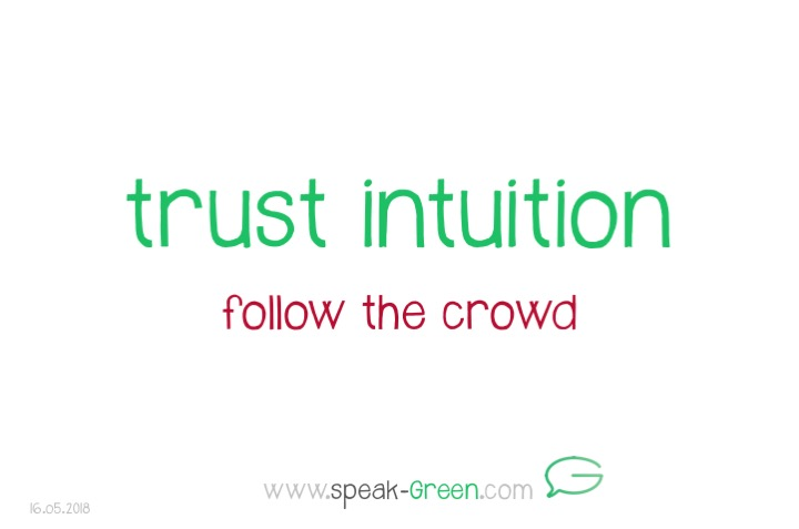 2018-05-16 - trust intuition