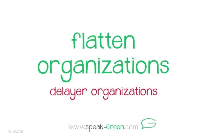 2018-05-19 - flatten organizations