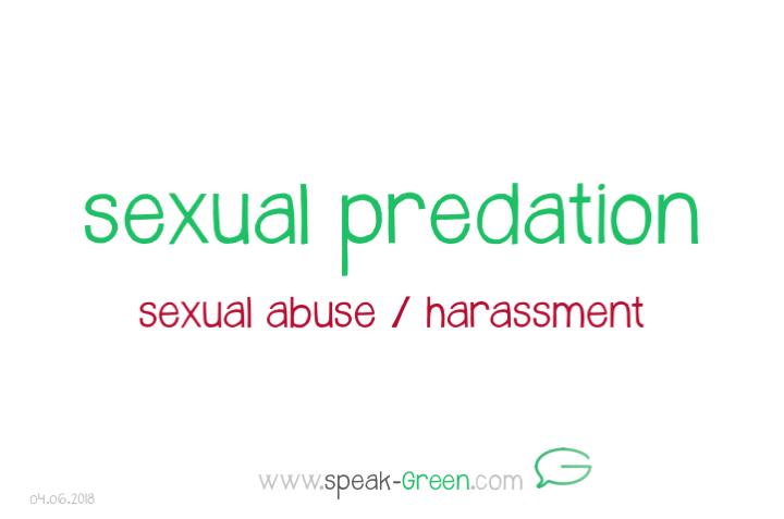 2018-06-04 - sexual predation