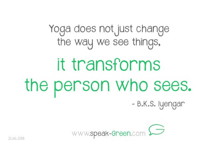 2018-06-21 - yoga transforms the person
