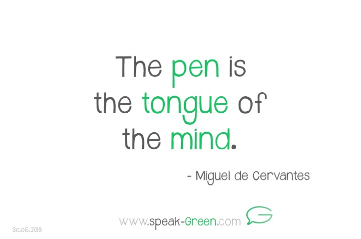 2018-06-30 - the pen is the tongue of the mind