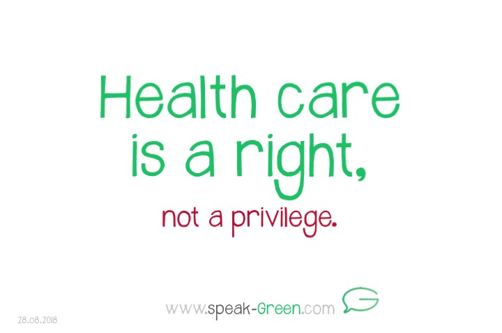 2018-07-28 - health care is a right