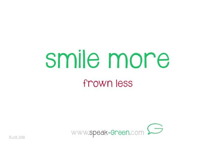2018-08-15 - smile more