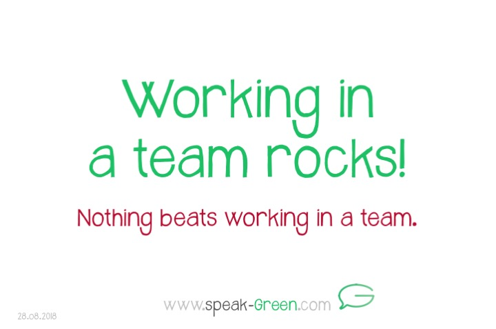 2018-08-28 - working it a team rocks