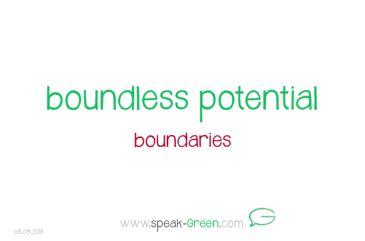 2018-09-08 - boundless potential