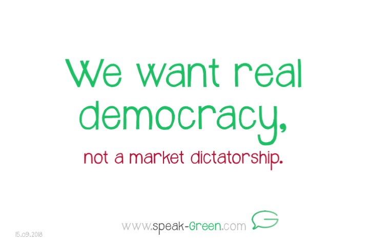 2018-09-15 - we want real democracy