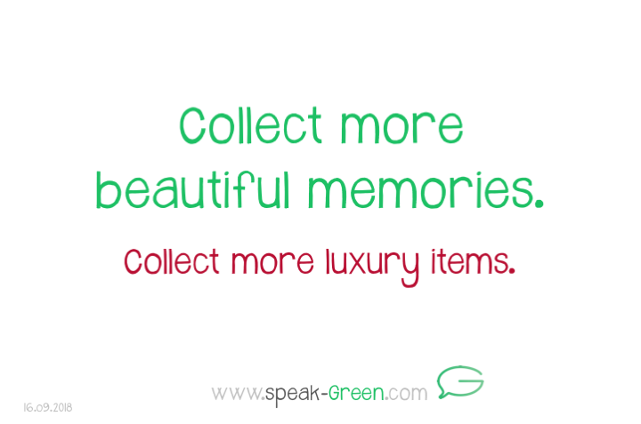 2018-09-16 - collect more beautiful memories