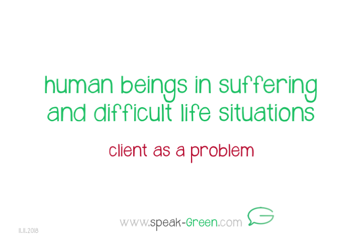 2018-11-11 - human beings in suffering and difficult life situations