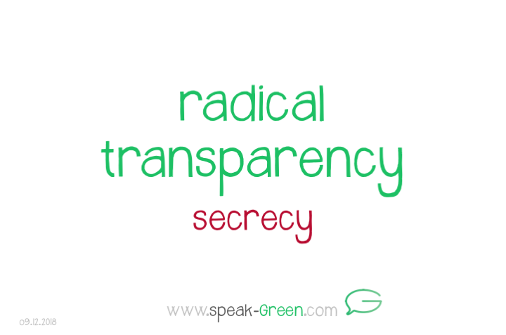 2018-12-09 - radical transparency