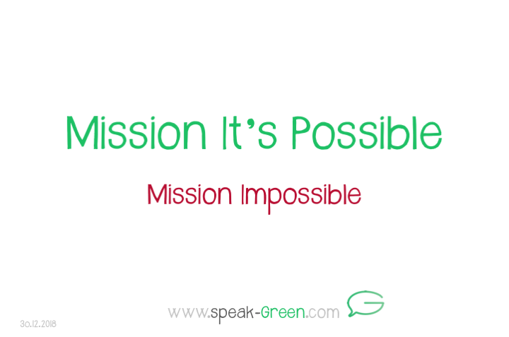 2018-12-30 - Mission It's Possible