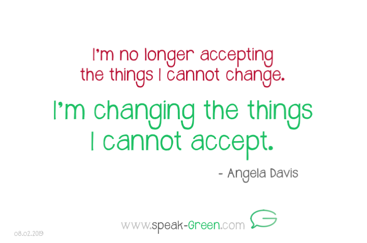 2019-02-08 - changing the things I cannot accept