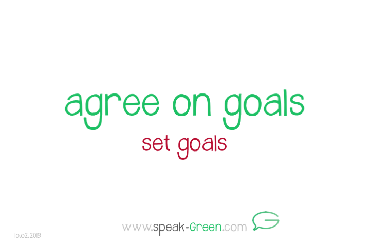 2019-02-10 - agree on goals
