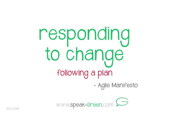 2019-02-19 - responding to change